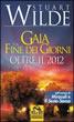 Gaia e la Fine dei Giorni