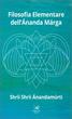 Filosofia Elementare dell'Ananda Marga
